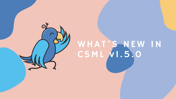 What's New in CSML v1.5.0