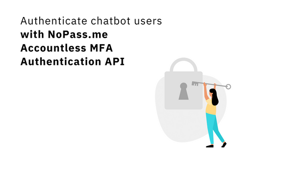 Solving Chatbot-Based User Authentication 🔑: Introducing NoPass.me